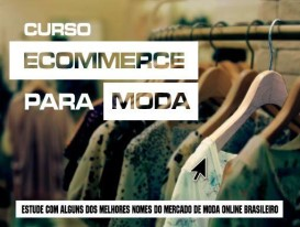Curso de E-commerce no Segmento de Moda